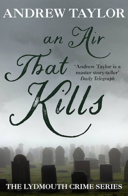 An Air That Kills: The Lydmouth Crime Series Book 1 by