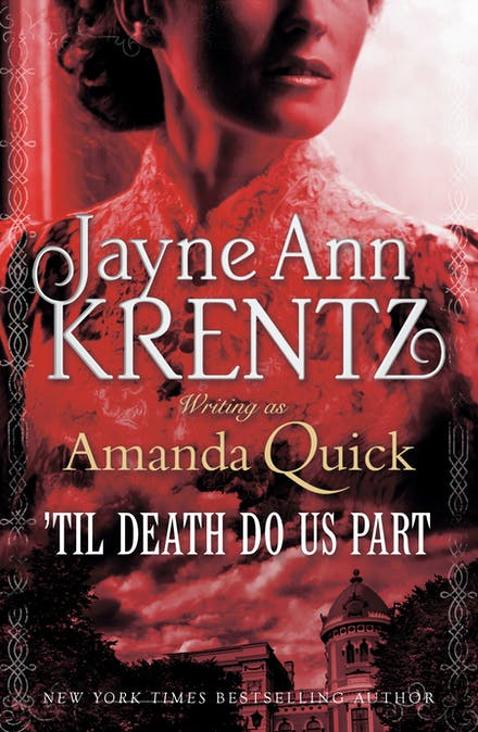 Til Death Do Us Part by Amanda Quick - Books - Hachette