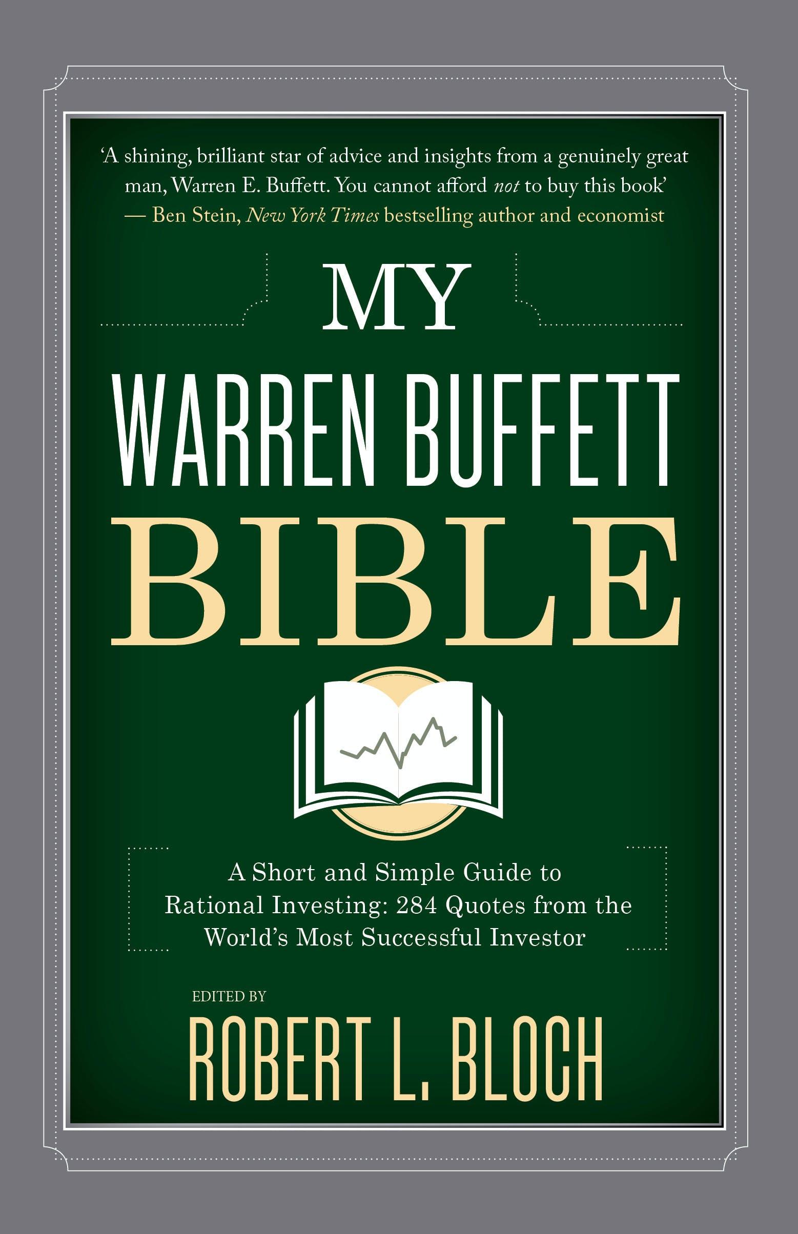 My Warren Buffett Bible: A Short and Simple Guide to ...