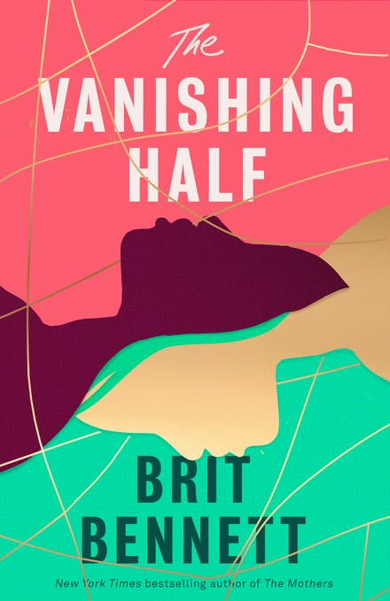 The Vanishing Half : New York Times Bestseller - Brit Bennett