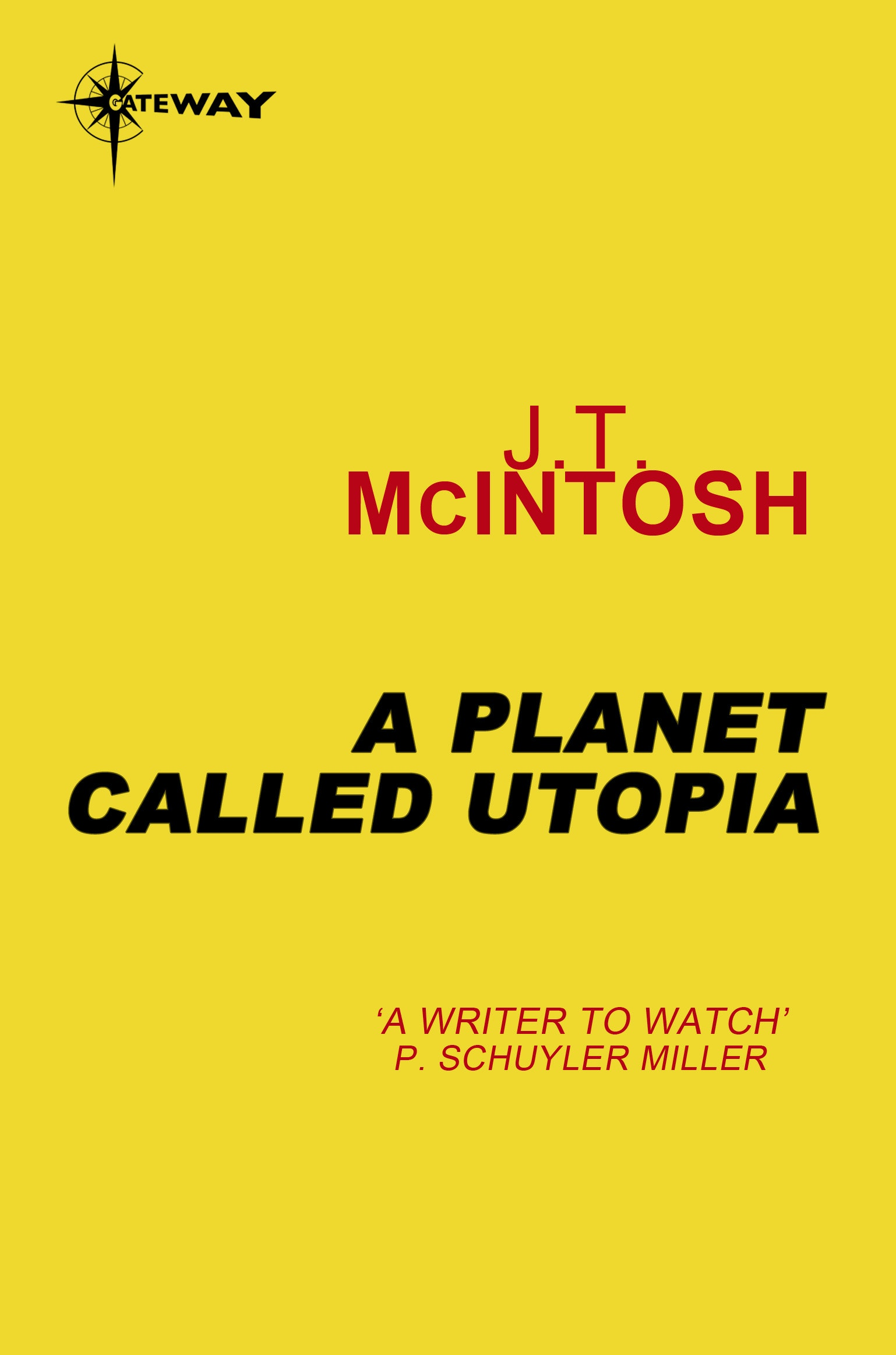 More books by J. T. McIntosh