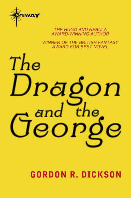 The Dragon and the George: The Dragon Cycle Book 1 by Gordon