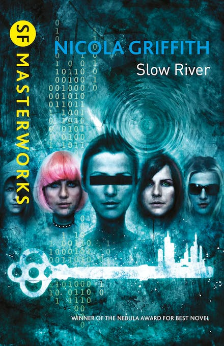 Slow River by Nicola Griffith - Books - Hachette Australia