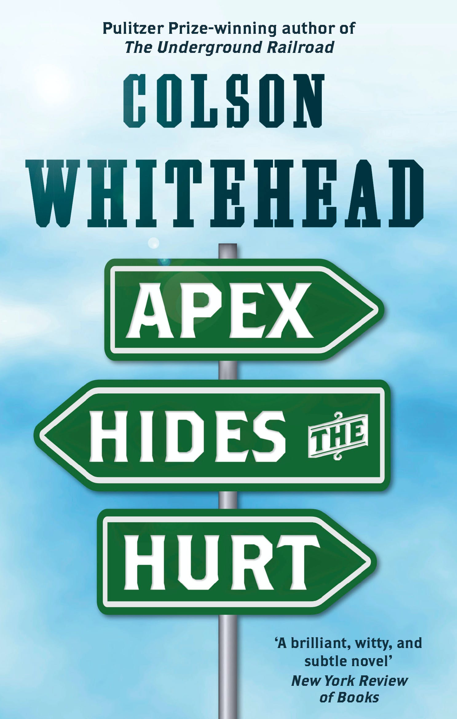 Download Apex Hides The Hurt By Colson Whitehead