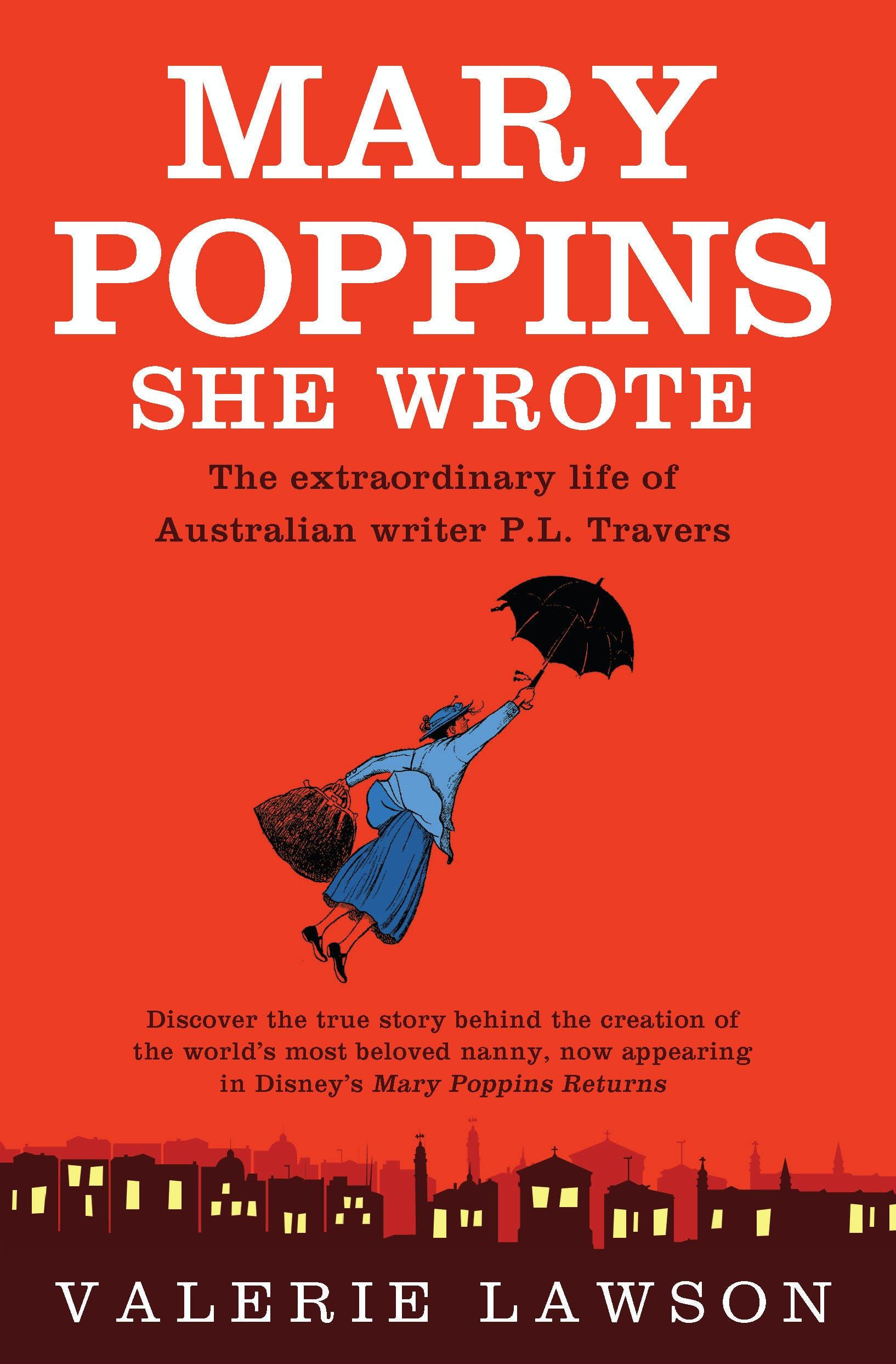 Mary Poppins She Wrote: The extraordinary life of Australian