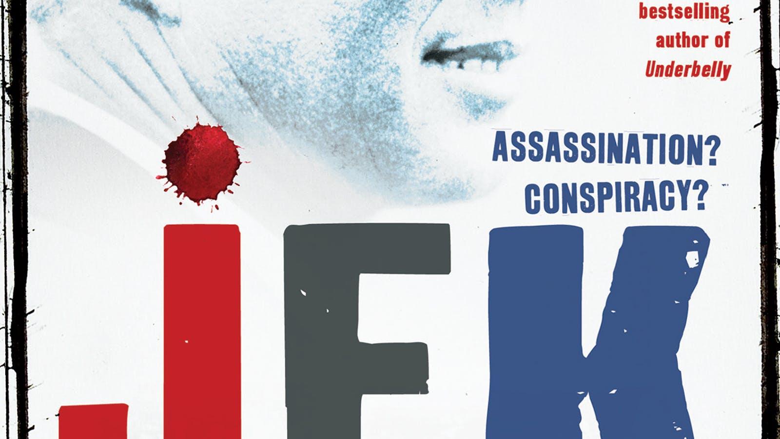 JFK: The Smoking Gun (2013) directed by Malcolm McDonald