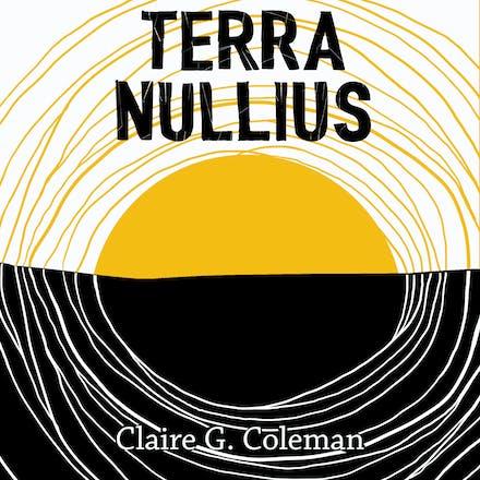 Terra Nullius  - Claire G. Coleman