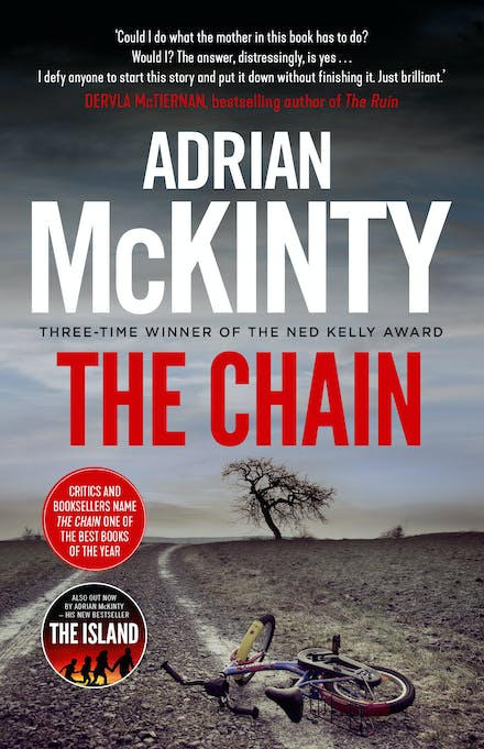 The Chain by Adrian McKinty - Books - Hachette Australia