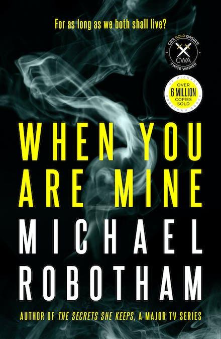 When You Are Mine by Michael Robotham - Books - Hachette Australia