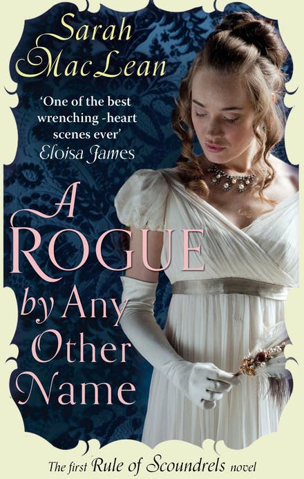 A Rogue by Any Other Name by Sarah MacLean - Books