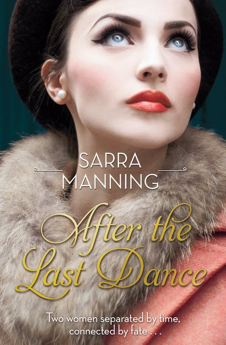 After the Last Dance: Two women  Two love affairs  One