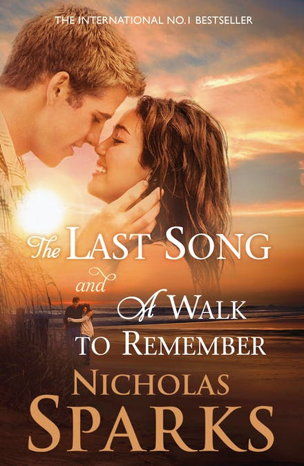 The Last Song And A Walk To Remember By Nicholas Sparks Books