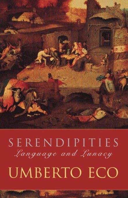 Serendipities: Language And Lunacy by Umberto Eco - Books