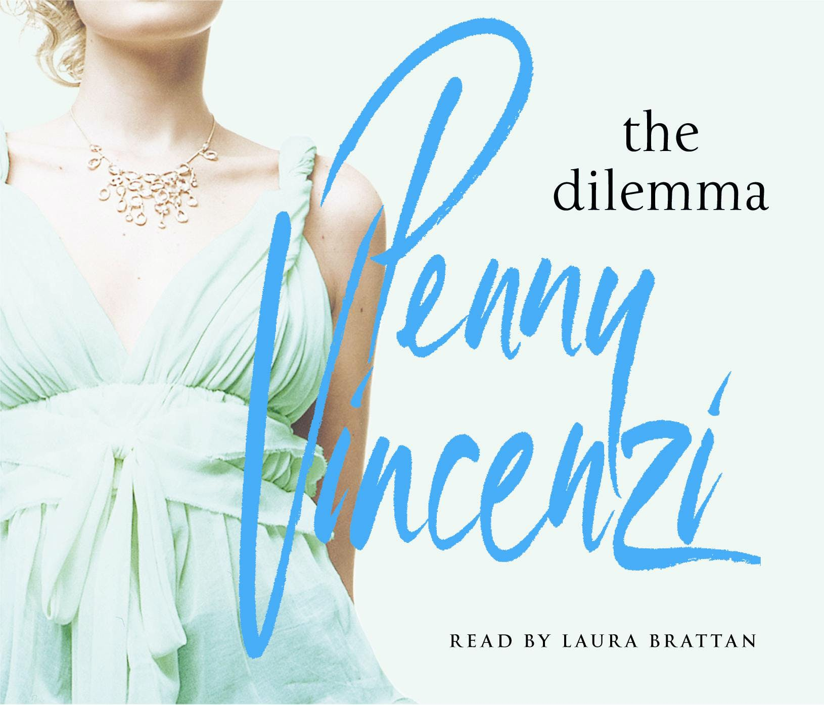 Download The Dilemma By Penny Vincenzi