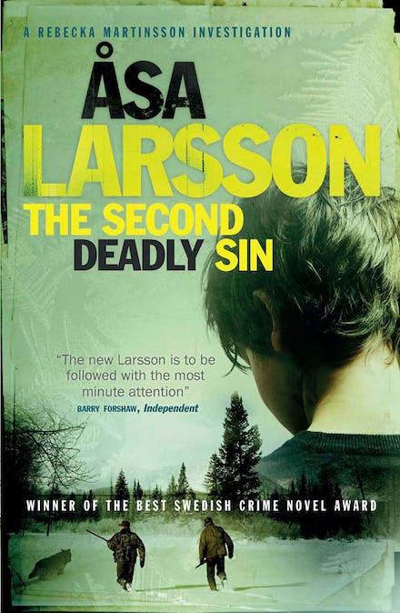 The Second Deadly Sin: Rebecka Martinsson: Arctic Murders Now a