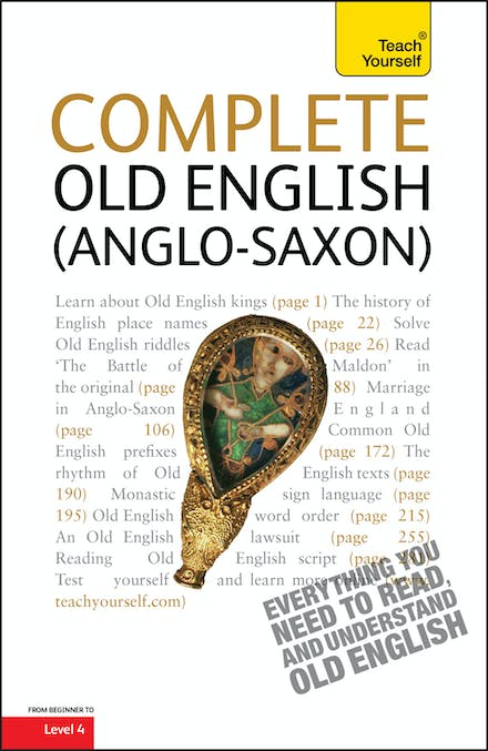 Complete Old English: A Comprehensive Guide to Reading and
