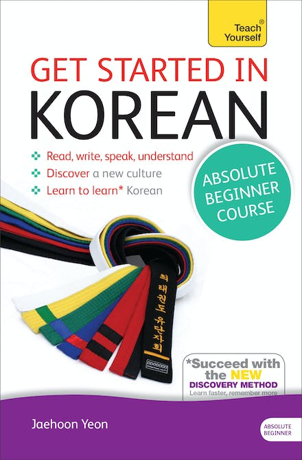 Get Started in Korean Absolute Beginner Course: The essential