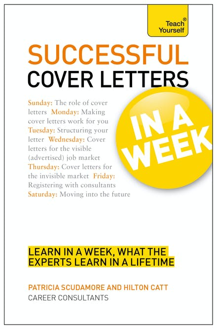 Cover Letters In A Week: Write A Great Covering Letter In ...
