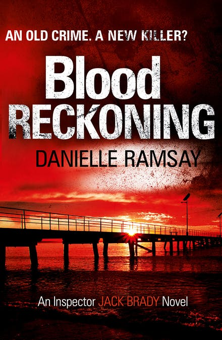 Blood Reckoning: DI Jack Brady 4 by Danielle Ramsay