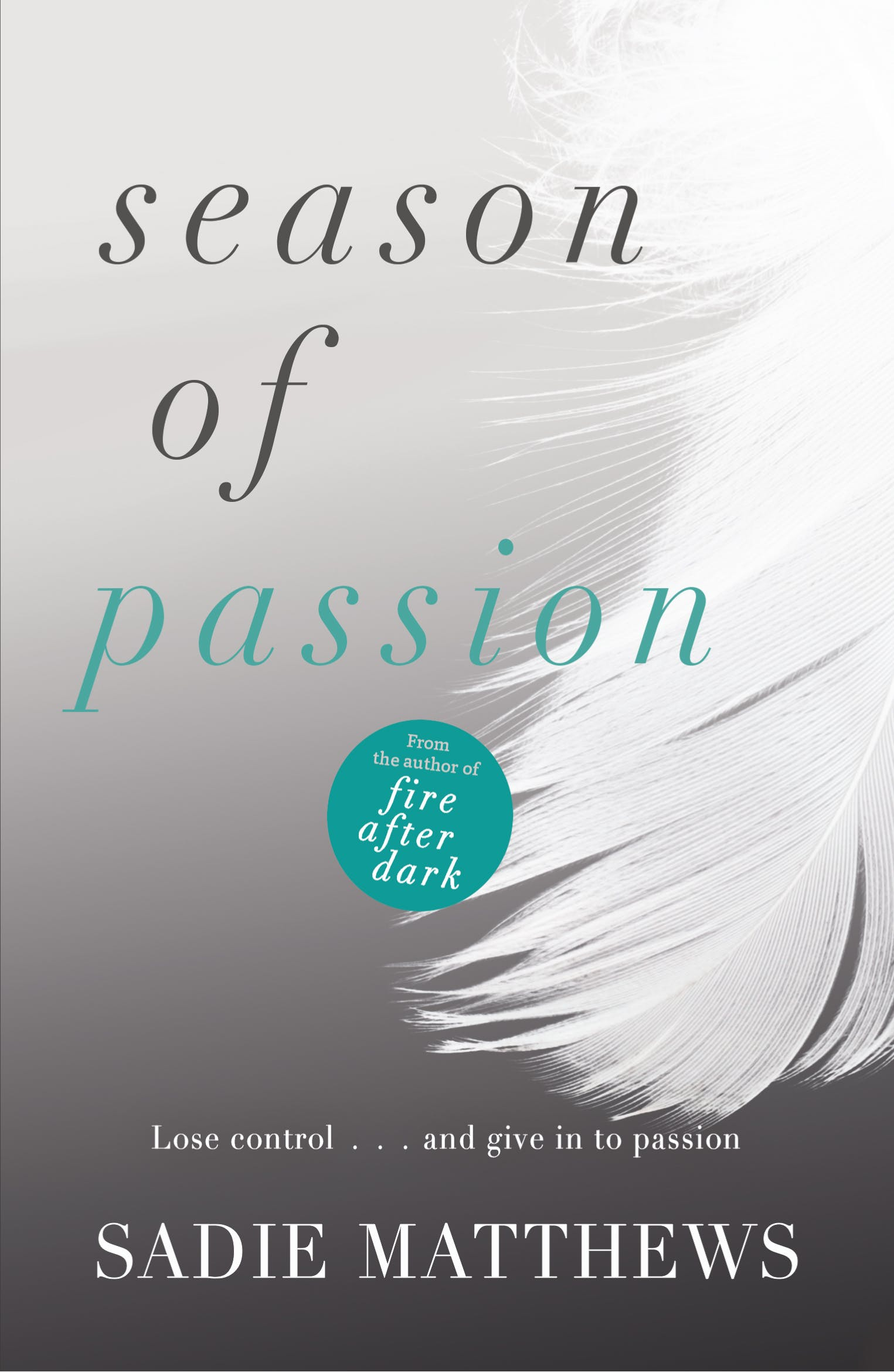 Season Of Passion Seasons Series Book 2 By Sadie Matthews Books