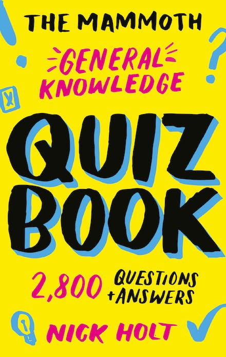The Mammoth General Knowledge Quiz Book: 2,800 Questions and