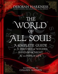 A Discovery of Witches: Now a major TV series (All Souls 1) by