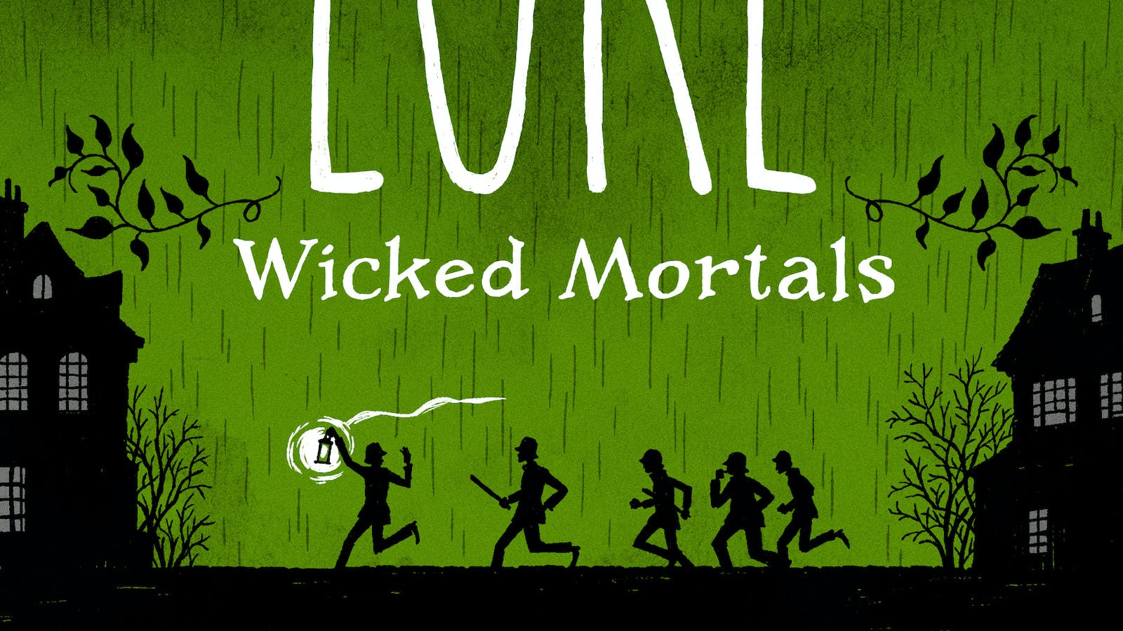 The World of Lore, Volume 2: Wicked Mortals: Now a major