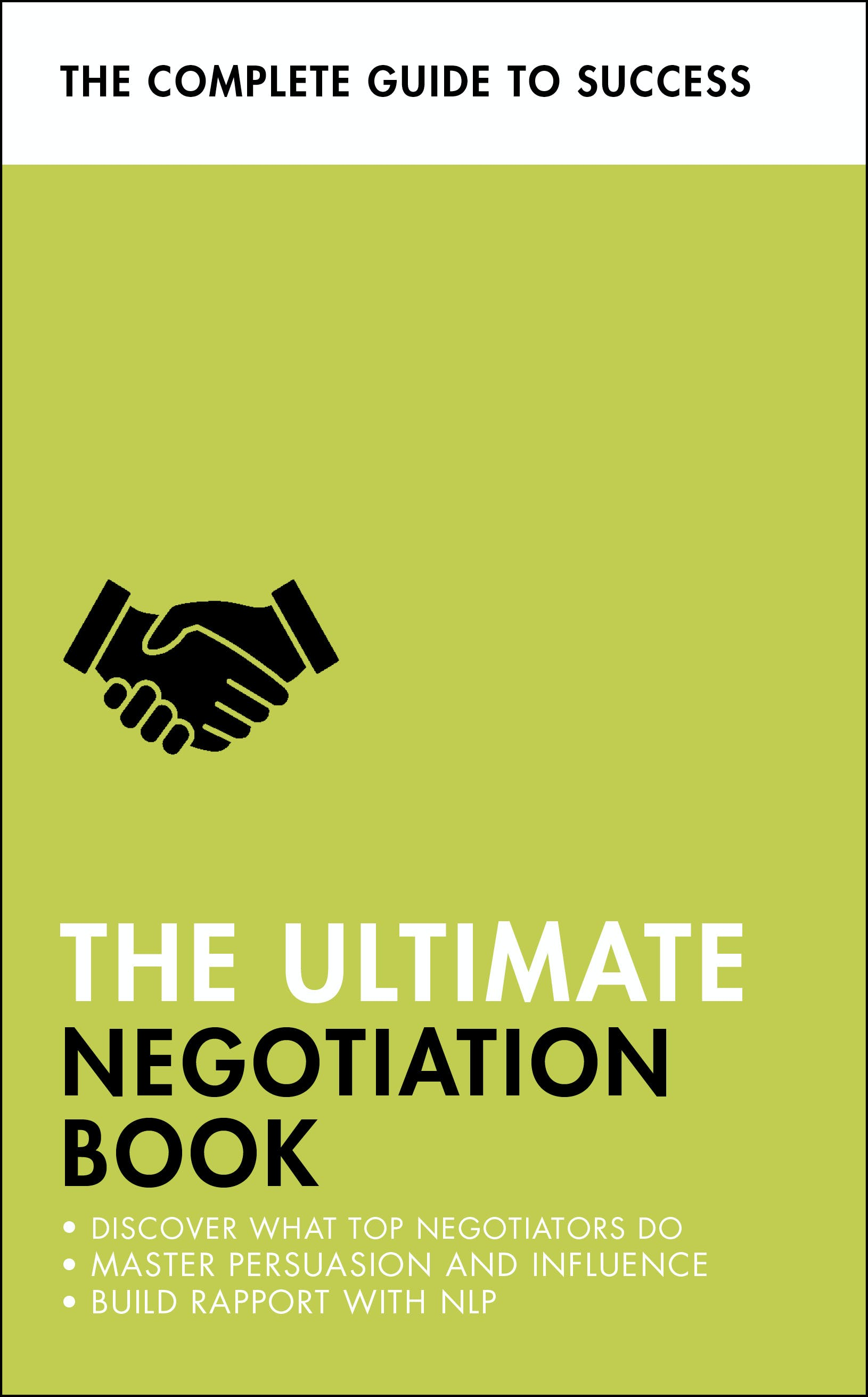 The Ultimate Negotiation Book: Discover What Top ...