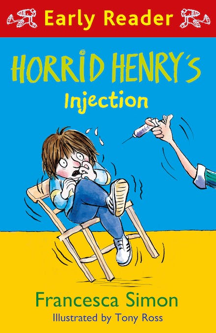 Horrid Henry Early Reader: Horrid Henry s Injection by Tony