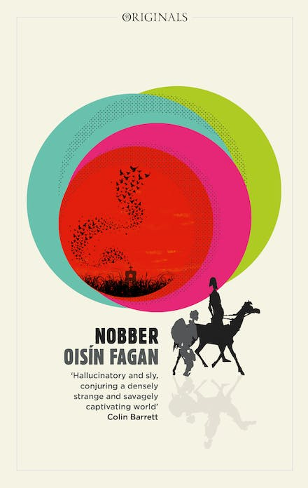 Nobber: 'A bloody and brilliant first novel' by Oisin Fagan