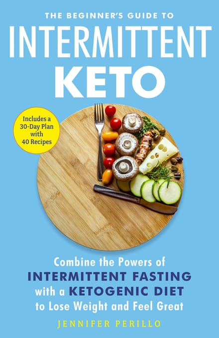The Beginner S Guide To Intermittent Keto Combine The Powers Of
