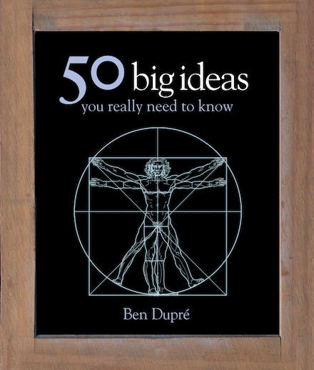 50 Big Ideas You Really Need to Know by Ben Dupre - Books