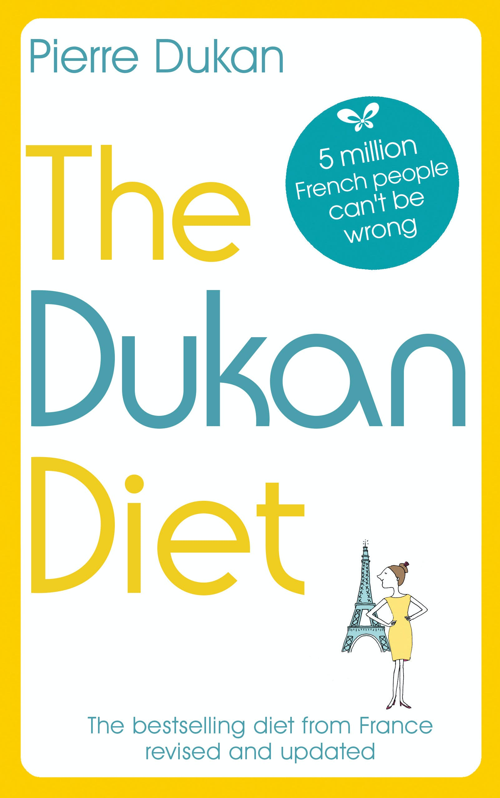 The Dukan Diet The Revised And Updated Edition For 2019 By Pierre