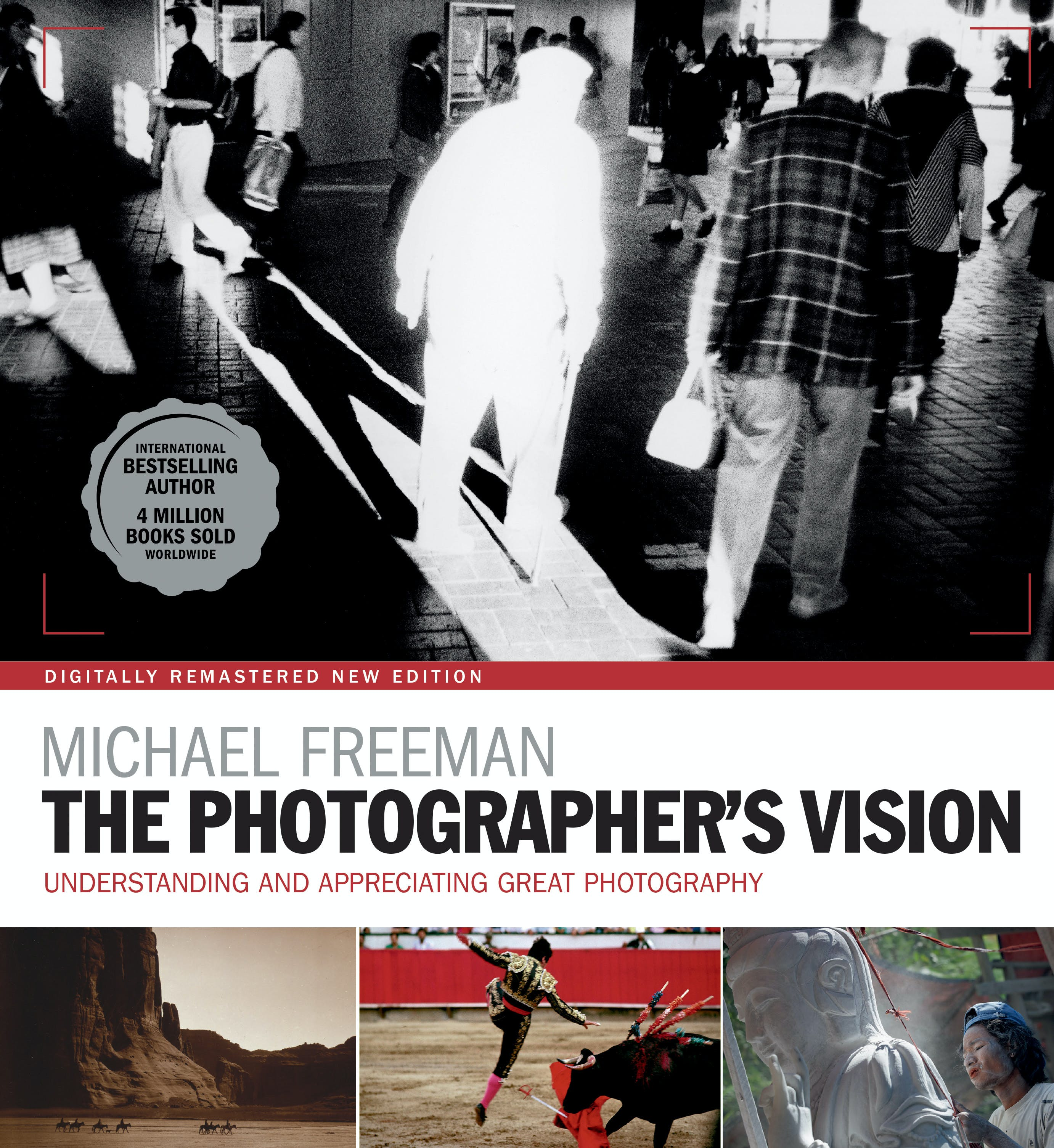The photographers vision by michael freeman books hachette