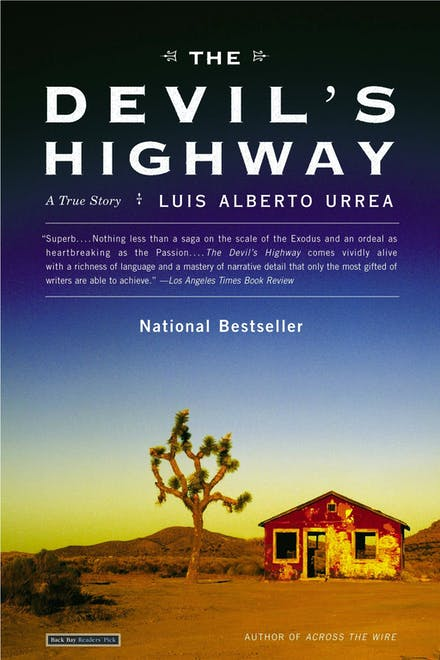 e5d898ad7f3 The Devil s Highway  A True Story by Luis Alberto Urrea - Books ...