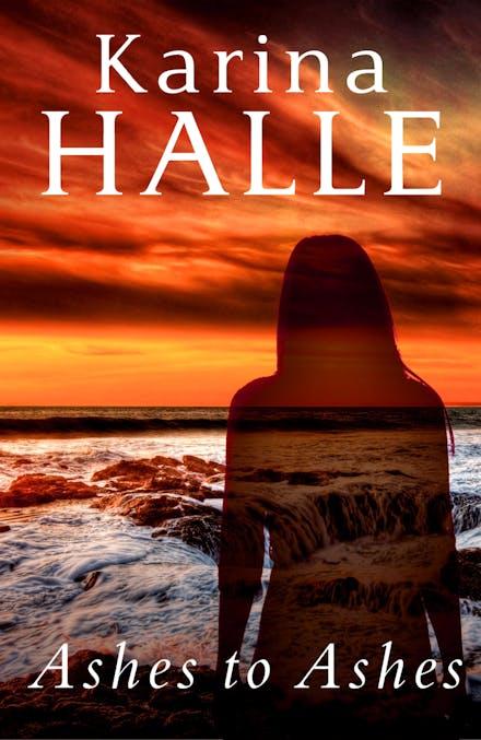 Ashes to Ashes by Karina Halle - Books - Hachette Australia