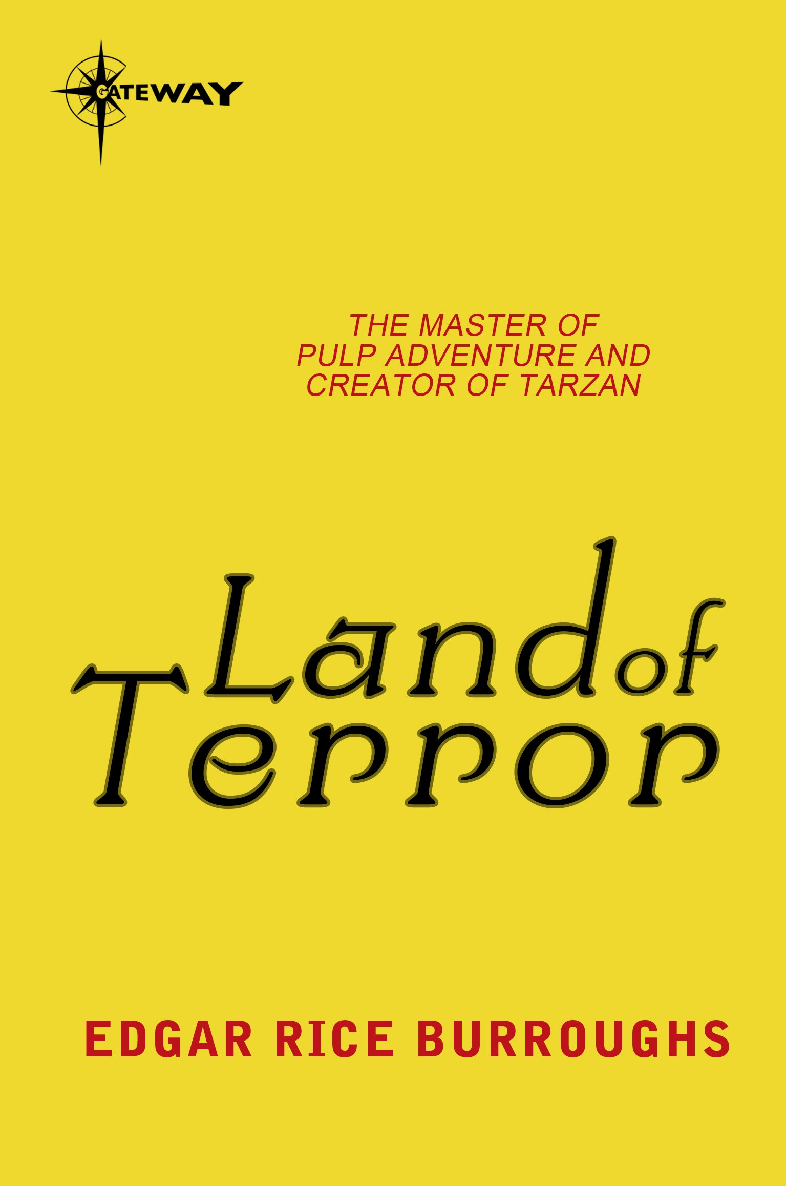 Land of Terror: Pellucidar Book 6