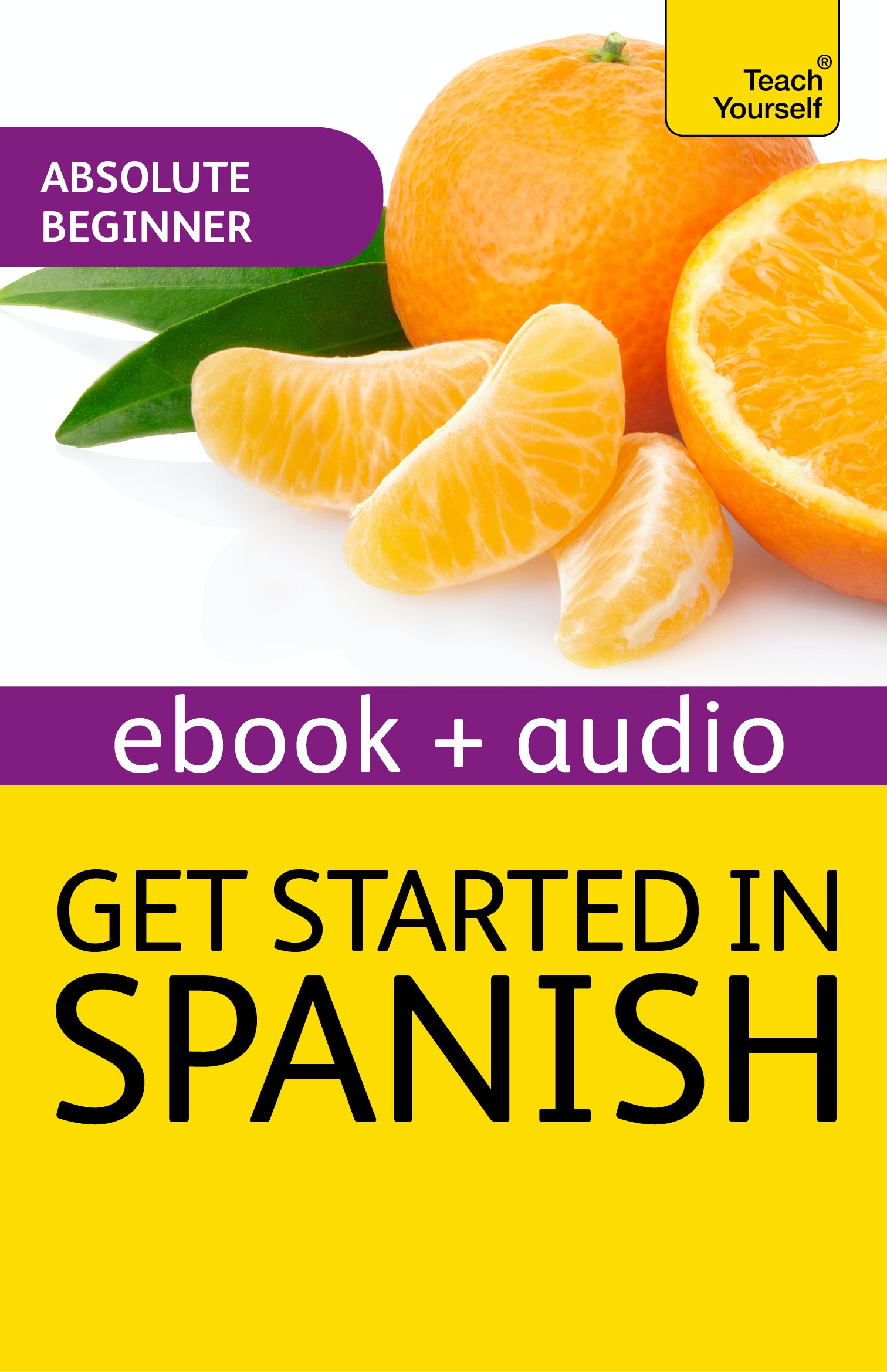 Get PDF Get Started in Beginners Spanish: Teach Yourself